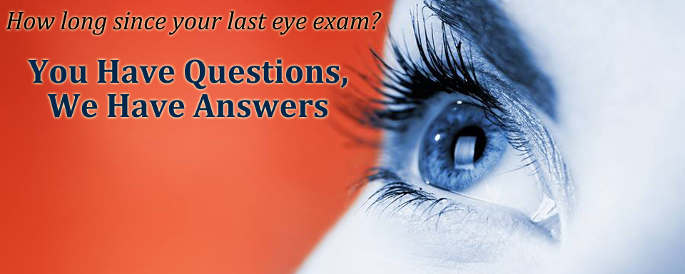 How Long Since Your Last Eye Exam